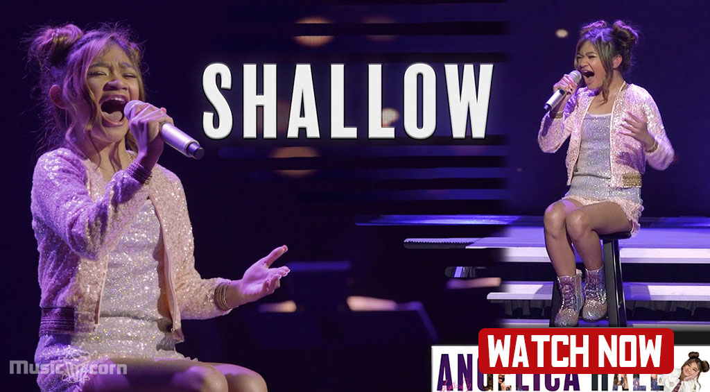 Angelica Hale Shallow-Lady Gaga Live Performance